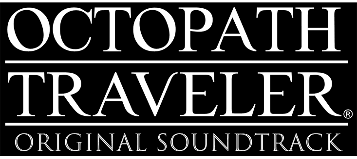 OCTOPATH TRAVELER Original Soundtrackに関する画像1