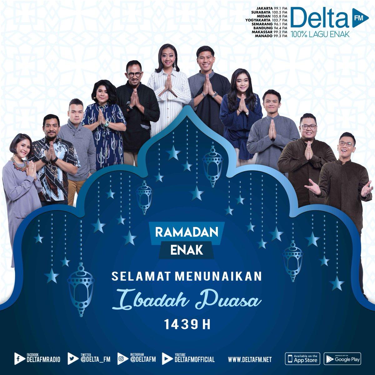 99 1 deltafm jakarta sur twitter delta fm bersama seluruh crew yang bertugas mengucapkan selamat menunaikan ibadah puasa 1439 h ramadhanenakdeltafm