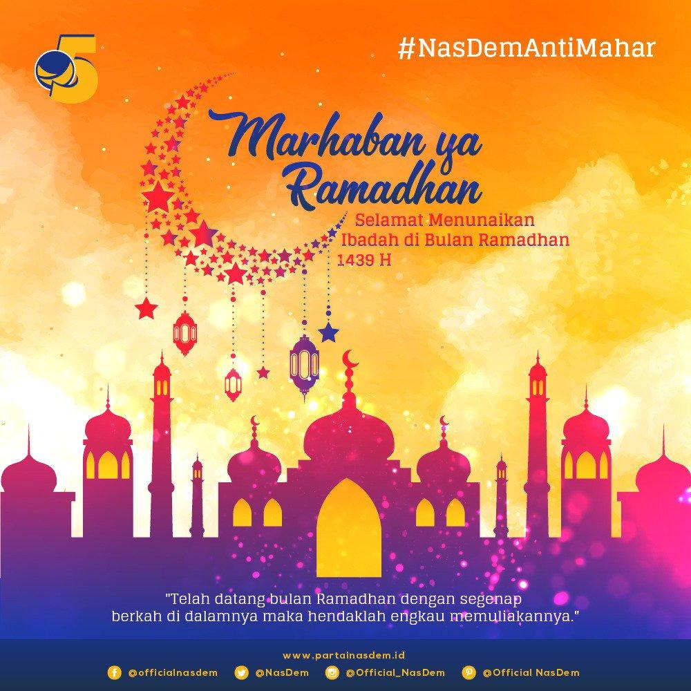 Partai Nasdem Auf Twitter Marhaban Ya Ramadhan Kami Segenap Keluarga Besar Partai Nasdem Mengucapkan Selamat Datang Bulan Penuh Berkah Dan Selamat Menunaikan Ibadah Puasa Untuk Semua Umat Muslim Nasdem Ramadhan1439h Https T Co Xh05fcutik