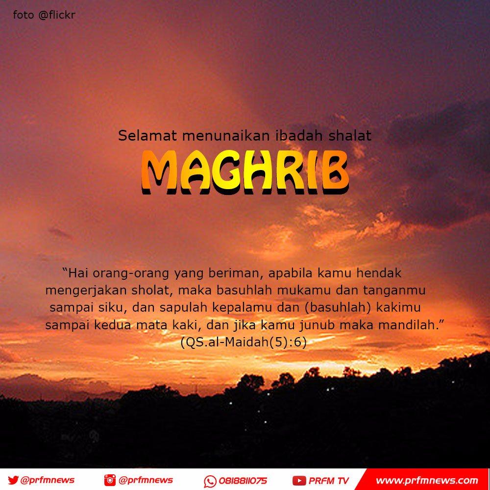 Radio Prfm Bandung Ar Twitter Telah Tiba Waktunya Adzan Magrib