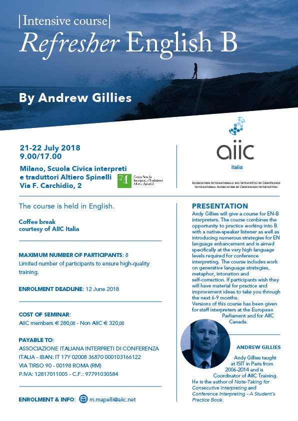 For all #interpreters with #English as a B #language: Looking to refine your #1nt skills? Join Andrew Gillies in Milan for an intensive two-day refresher #course. #language #strategies #Practice Only 8 spots available, so sign up soon! <br>http://pic.twitter.com/t63aoRB1Sx