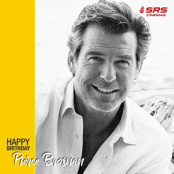 A very happy birthday to the handsome and dashing Pierce Brosnan.