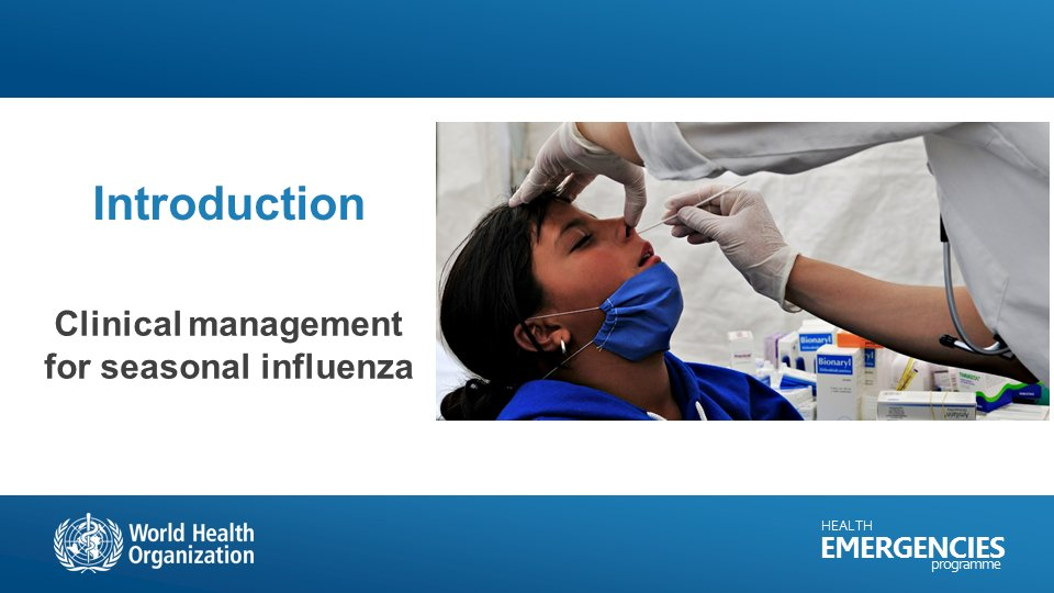 New course available on #OpenWHO. #Clinical management of seasonal #influenza.  https:// openwho.org/courses/season al-influenza-clinical-management &nbsp; …  #flu #PatientCare #Triage #IPC #Diagnosis #treatment #EDCARN<br>http://pic.twitter.com/ahlHGap0hK