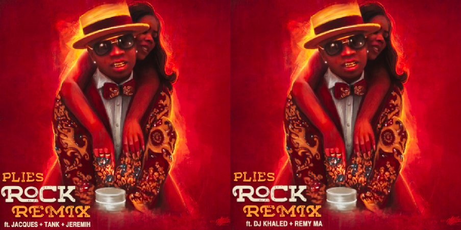 .@plies drops 2 'Rock' remixes with @Jeremih, @RealRemyMa, @djkhaled & more. Listen: https://t.co/dZ1Jz6dQal https://t.co/wcjxtWp0yJ