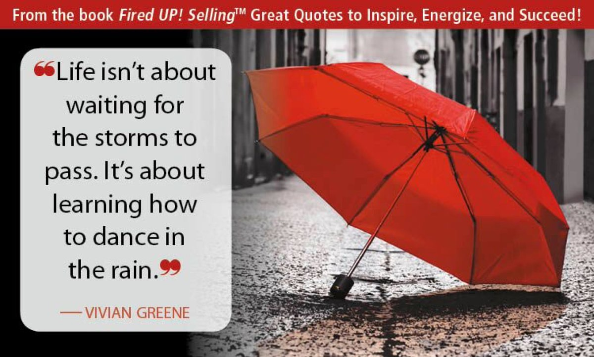 Fired Up Selling On Twitter Learn How To Dance In The Rain Be