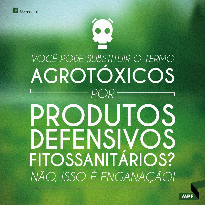 MP Federal's photo on #ChegadeAgrotóxicos