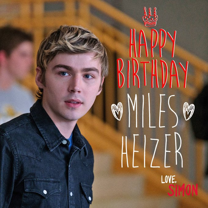 Happy Birthday to the one and only Miles Heizer!