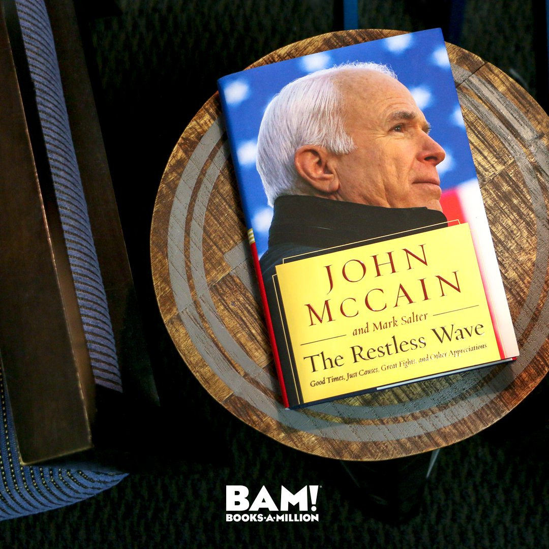 A candid new political memoir from Senator John McCain – his most personal book in years – covering everything from 2008 up to the present. #PreOrder THE RESTLESS WAVE now at #BooksAMillion. bit.ly/2L2ko00