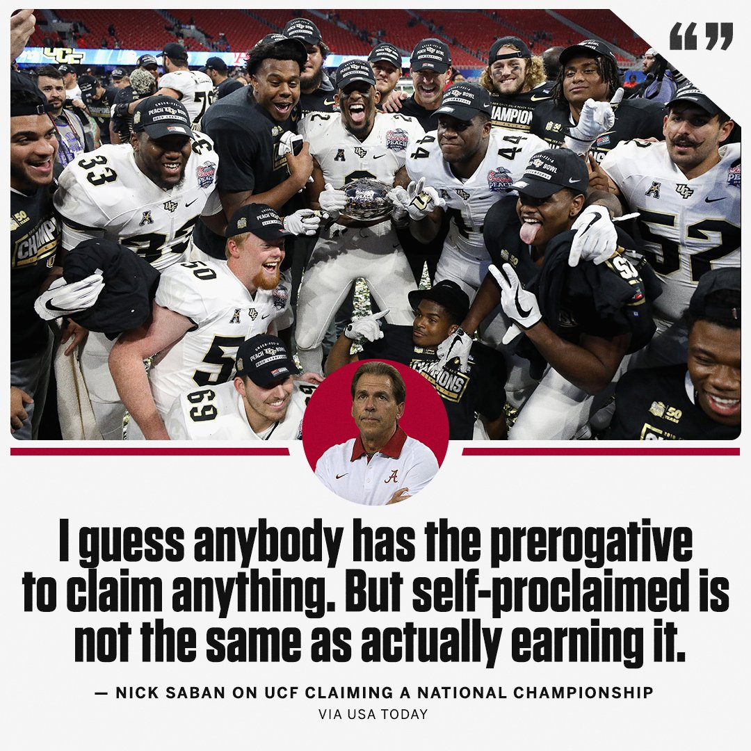 Nick Saban doesn't want to hear about UCF's national championship.