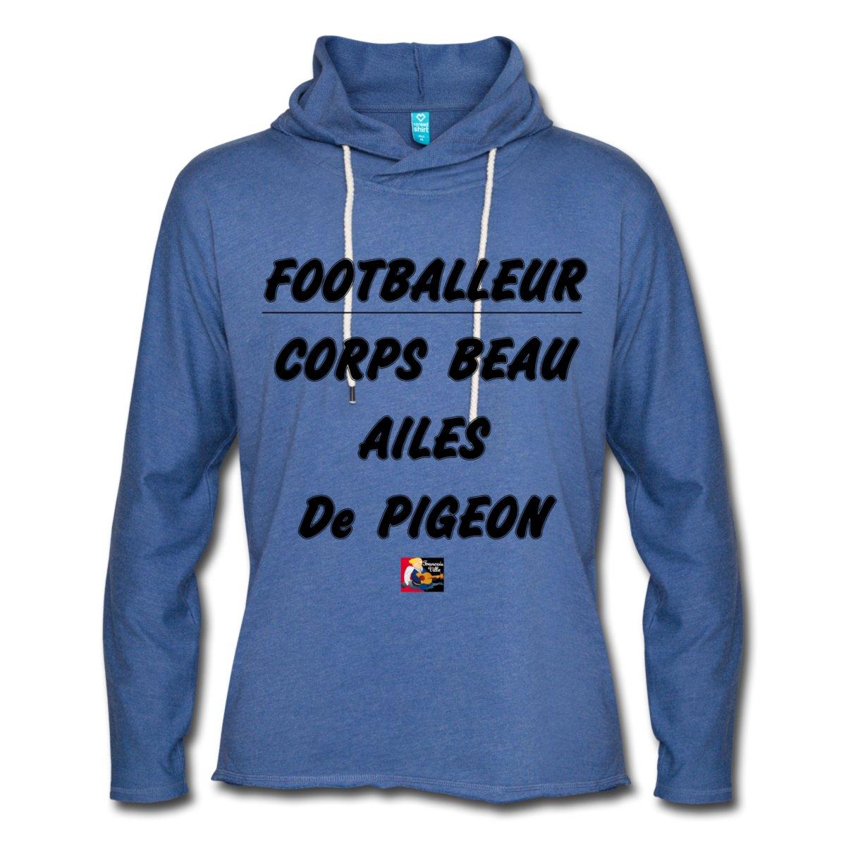 FOOTBALLEUR : CORPS BEAU, AILES de PIGEON, cadeau à offrir ici : https://shop.spreadshirt.fr/jeux-de-mots-francois-ville/129287438?q=I129287438#OMAtletico #Ocampos #Zambo #OMATH #Griezmann #Payet #BounaSarr #ValèreGermain #OMATL #GroupamaStadium #football #punchline #parodie #slogan #humour #citation #jeuxdemots #tshirt #proverbe  - FestivalFocus