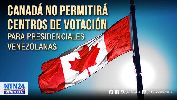 Canadá no permitirá centros de votación para presidenciales venezolanas https://t.co/RMJVqEncqW https://t.co/R6PY9fBKhy