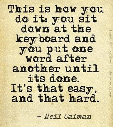 It&#39;s that simple and that complex.   RT @noveliciouss @byMorganWright @neilhimself   #WednesdayWisdom #WednesdayMotivation #wednesdaythoughts #amwriting #writingtips #writingtip #writerslife #writing #WritingLife #writingcommunity #writerscommunity #writersofinstagram<br>http://pic.twitter.com/gMYFbzImIS