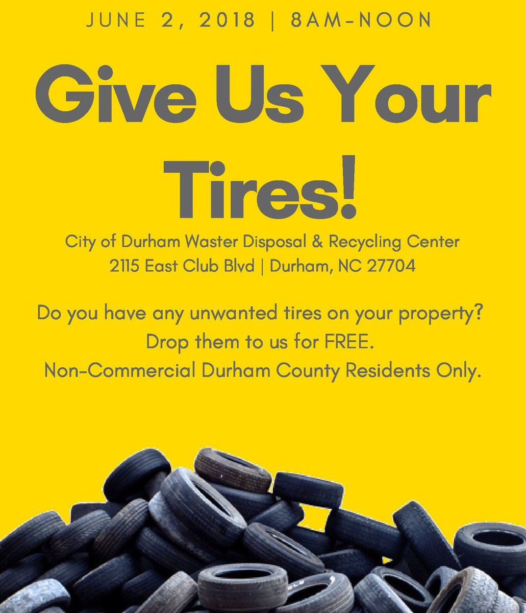 Cityofdurhamnc On Twitter Got Old Or Unused Tires Around Your