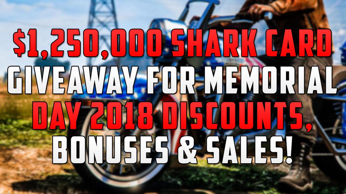 $1,250,000 #GTAOnline Shark Card Giveaway For Memorial Day 2018 Discounts, Bonuses &amp; Sales!  1. RT This Tweet! 2. Follow Me @MrBossFTW!  Winner On Monday: May 28th, 2018!  #GTAV #GTA5 #GTA5Online<br>http://pic.twitter.com/g9rwcQmeM8