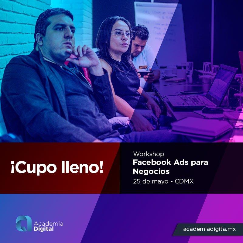 ¡Cupo lleno! para nuestro Curso de #FacebookAds para negocios, espera nuestra nueva fecha. Visita https://t.co/Xn1U7VMOGZ  Pronto en #Querétaro #Guadalajara #Leon y #Monterrey https://t.co/i6G3SGEt7I