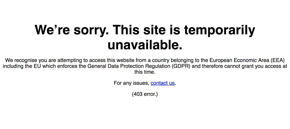 And so it begins. Fetching, for example, the website of US newspaper Arizona Daily Star [ https://t.co/xNnQxKNme5 ] from Europe results in a 403 Forbidden error, blaming  #GDPR