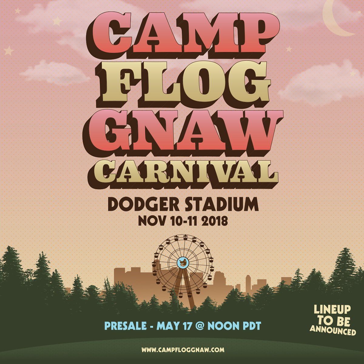 CAMP FLOG GNAW PRE SALE IS NOW IP, STANK YOU: campfloggnaw.com