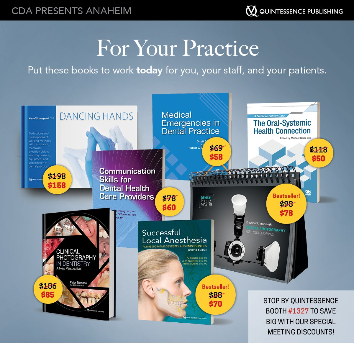Stop by Quintessence booth 1327 while you re here to take advantage of our  special meeting discounts on great titles for you and your practice! 127a0af31