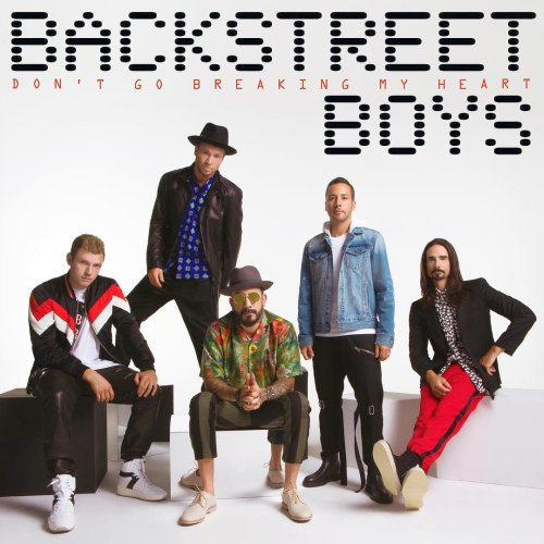 Backstreet Boys Don't Go Breaking My Heart Lyrics