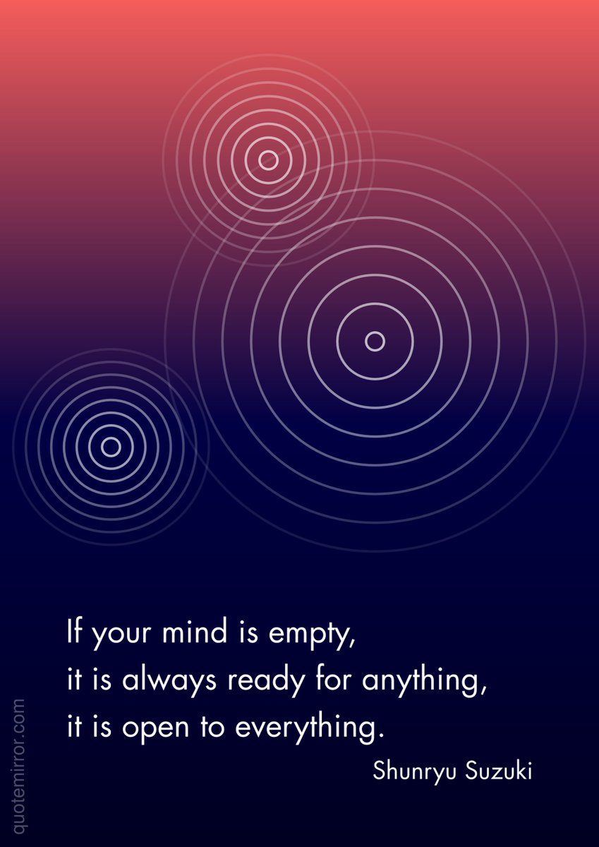 Quote Mirror On Twitter Shunryu Suzuki If Your Mind Is Empty It