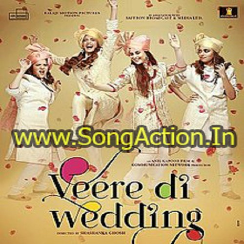 Veerey Di Wedding.Veerey Di Wedding Songs