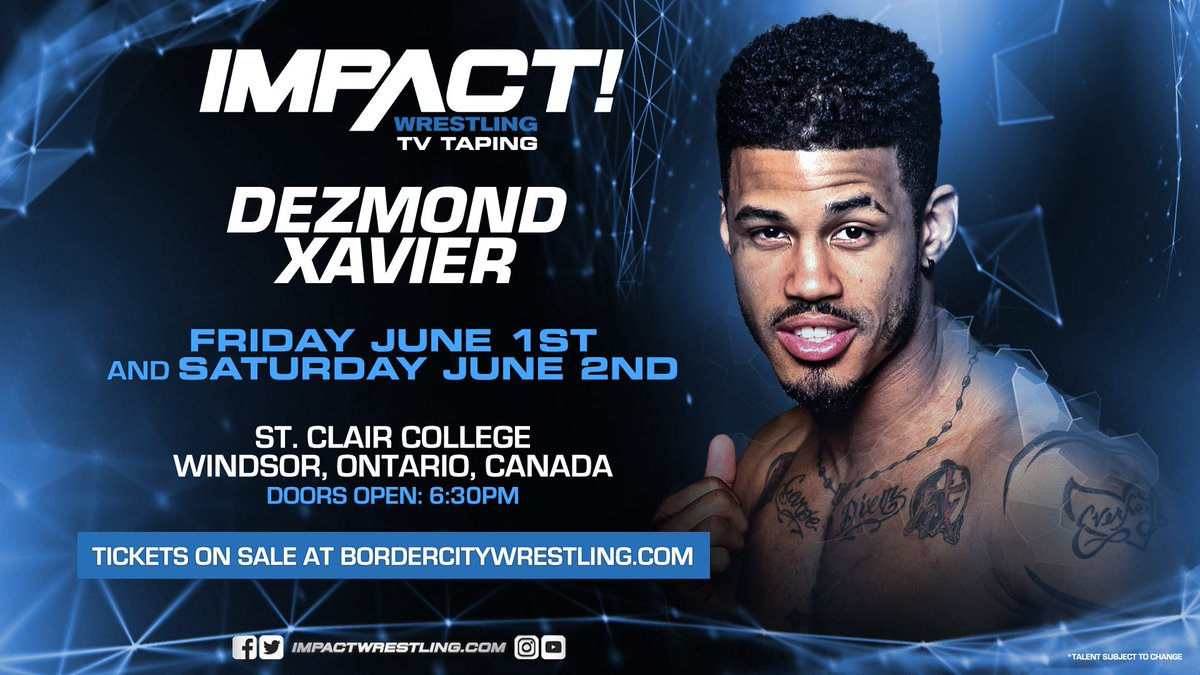 Confirmed for @IMPACTWRESTLING TV Tapings at @StClairCollege - Fri June 1st AND Sat June 2nd - @DezmondXavier @iPeteyWilliams @findevan @TLee910 - Tickets still available starting at just $20 at bordercitywrestling.com