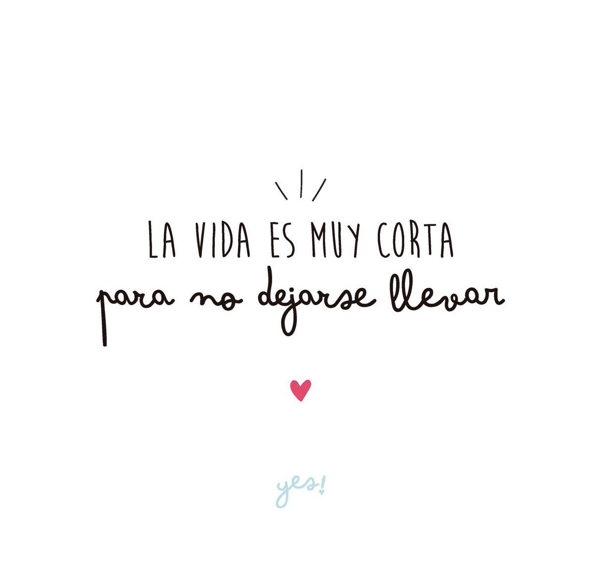 Yes в Twitter Dejate Llevar Que La Vida Son Dos Días