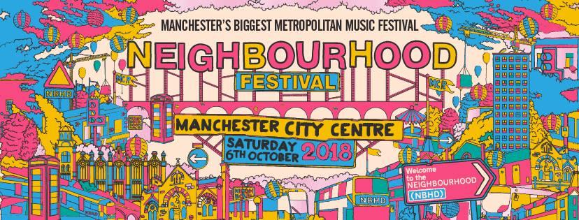 Neighbourhood Festival Manchester has confirmed October 2018 event alongside venue reveal.  Line-up released on Monday (!!) - gigslutz.co.uk/neighbourhood-…