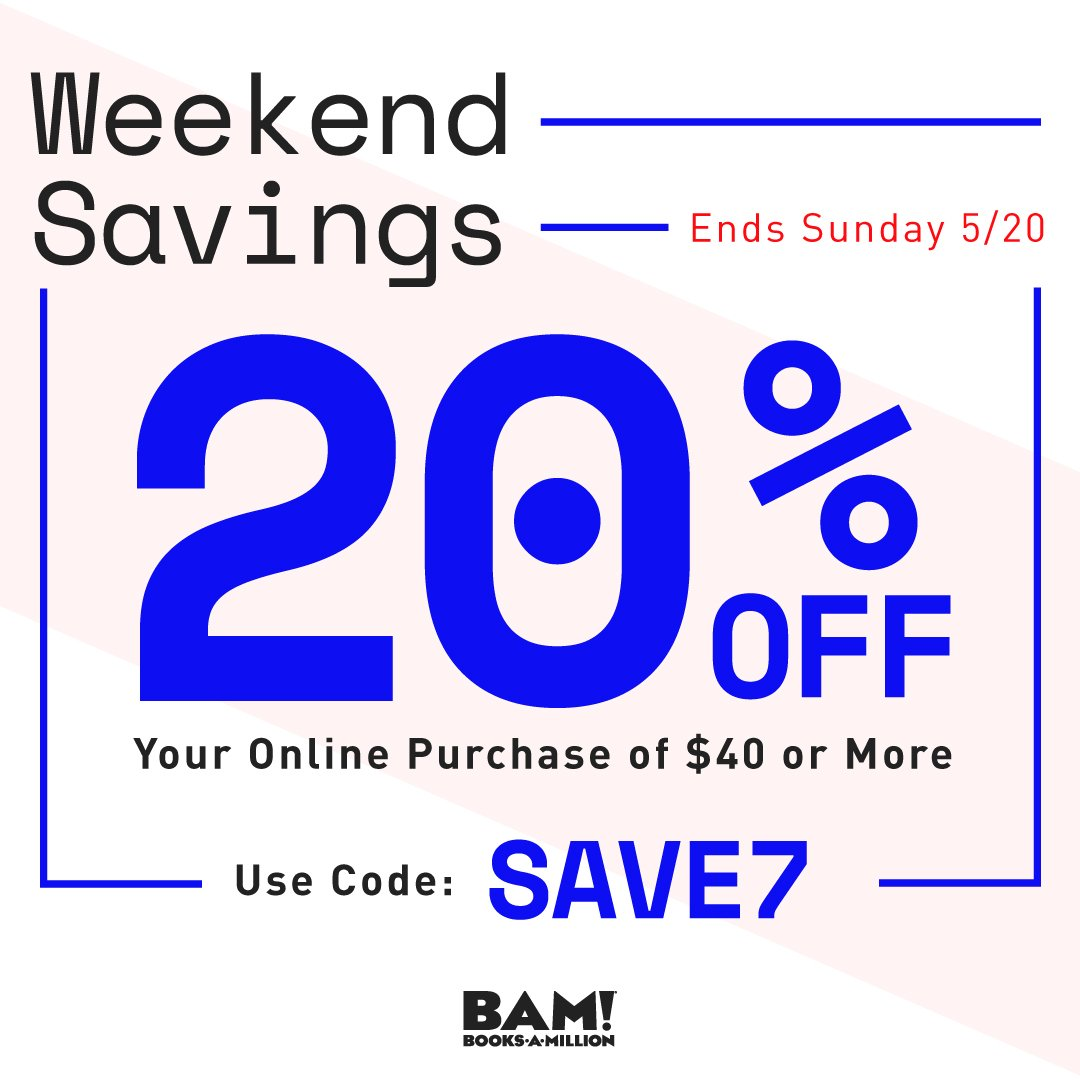 Its a #weekend of savings! Find the best deals #online only at #BooksAMillionDotCom bit.ly/2LbeI4c