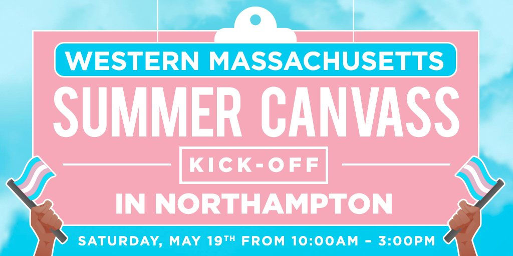 #Northampton: This weekend, we're kicking off our summer canvass program—where we'll talk to thousands of voters about the importance of upholding #TransLawMA! Join us on Saturday: https://t.co/kg4tdEVFBx