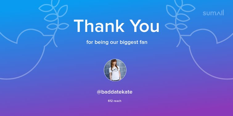 Our biggest fans this week: @baddatekate. Thank you! via sumall.com/thankyou?utm_s…