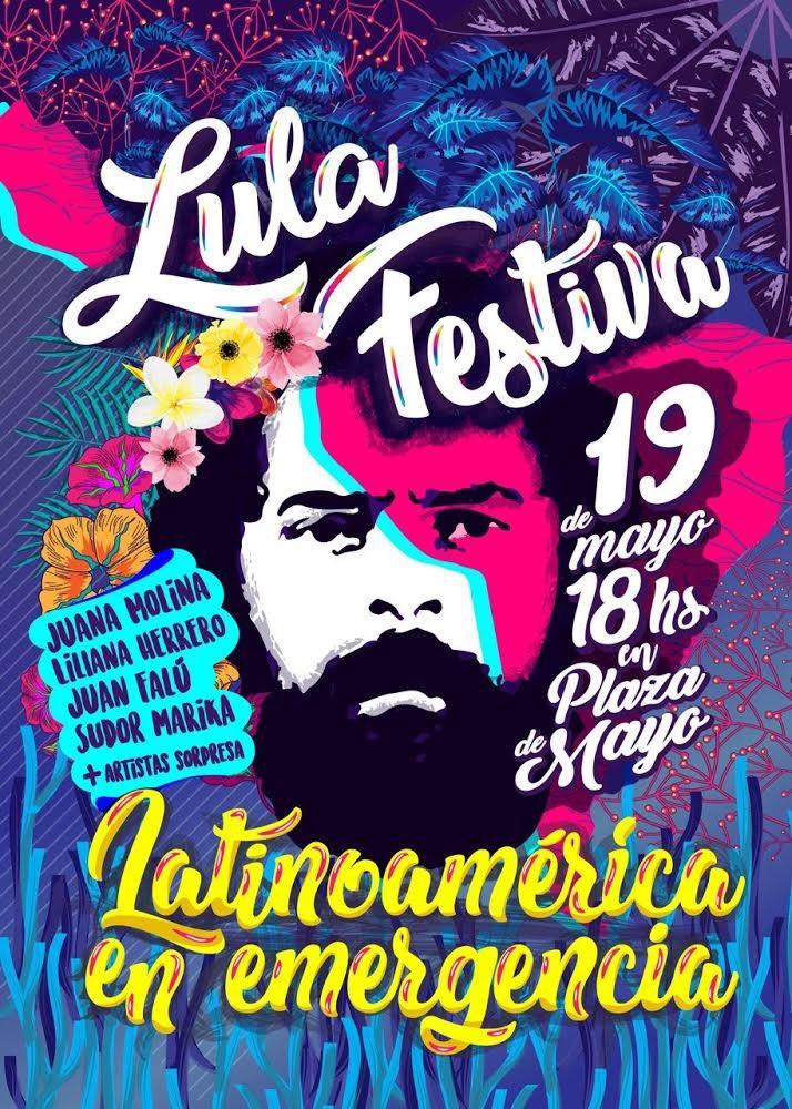 Amanhã tem festival de música pela liberdade de Lula na principal praça de Buenos Aires! #LulaLivre #FreeLula