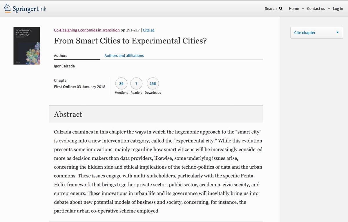 &#39;From #SmartCities to #ExperimentalCities ?&#39; recent #publication via @Palgrave_  https:// link.springer.com/chapter/10.100 7%2F978-3-319-66592-4_11 &nbsp; …  [#TechnoPolitics #Data  #Commons #PentaHelix #SocInn #Cooperatives #SmartCitizens] #AEF2018 #GlobalChallengesSummit2018<br>http://pic.twitter.com/DzuAzyAhjb