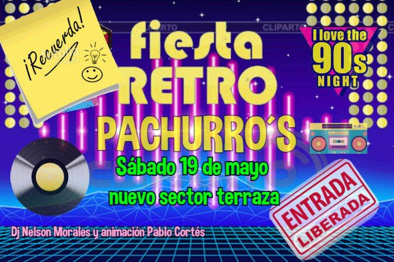Tocopilla Online On Twitter Fiesta Retro Pachurro S