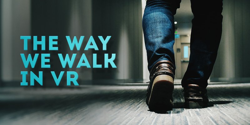 The Way We Walk in Virtual Reality.  https:// appreal-vr.com/blog/walking-i n-vr-how-it-works/ &nbsp; …   #AR #AugmentedReality #VR #VirtualReality #Technology #Innovation #Business #MobileApp #Marketing #UI #UX #AppDevelopment #Monetization #Sales<br>http://pic.twitter.com/dzrIAtEt7q
