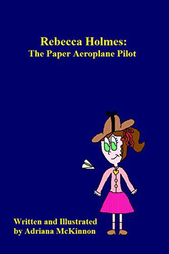 Happy May 19, aka the day Rebecca Holmes: The Paper Aeroplane Pilot was #published and Adriana McKinnon became an #author! Hard to believe that it&#39;s been three years! Thanks so much to @firstchoicebook and @AmazonKDP for everything! #May19 #HappyAnniversary #RebeccaHolmes<br>http://pic.twitter.com/ieNcHwQ1mD