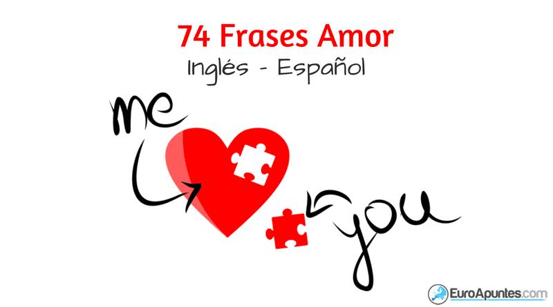 Euroapuntes On Twitter 74 Frases Amor En Ingles Y Espanol Enlace