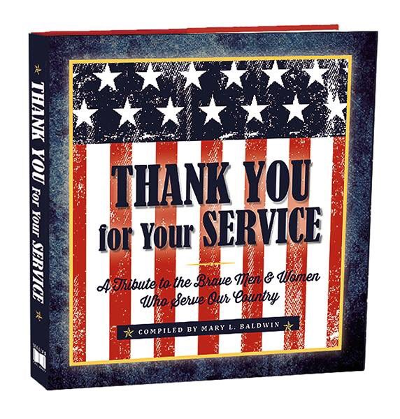 Today is Armed Forces Day. we honor all those who serve! Thank You For Your Service, A Tribute to the Brave Men & Women Who Serve Our Country, compiled by Mary L. rsvp.com  #armedforcesday #giftbooks #militaryheros #thankyouforyourservice #america #servingtheusa
