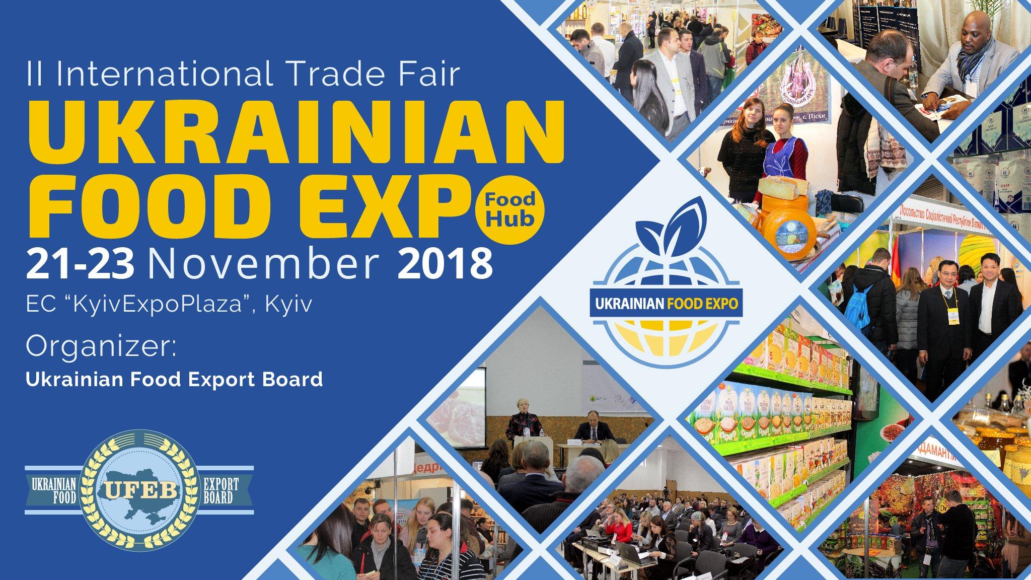 Embassy Of Ukraine In Egypt On Twitter Ukrainian Food Expo 2018 Ii International Trade Fair 21 23 November 2018 Exhibition Center Kyivexpoplaza Https T Co Wqtdhtsaxo Https T Co Joguz18jov