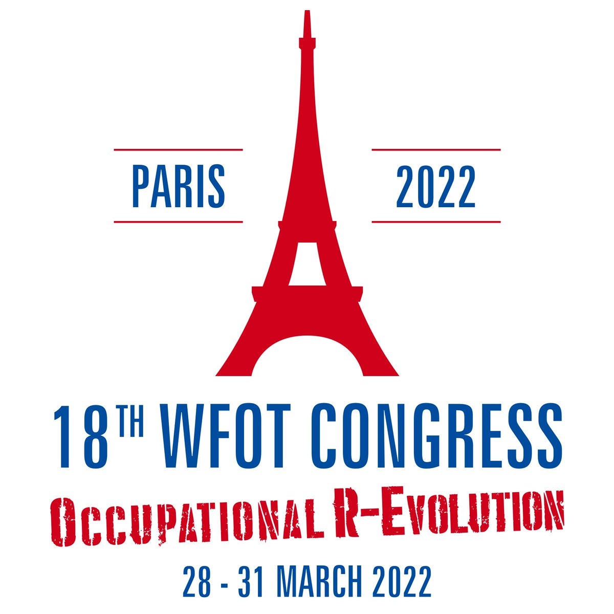 "WFOT on Twitter: ""Join us in #Paris March 2022 for the Occupational  R-Evolution. Start planning now #WFOT2022… """