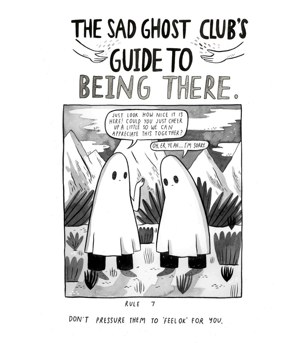 The Sad Ghost Club On Twitter Dont Make Someone Feel Bad For Not