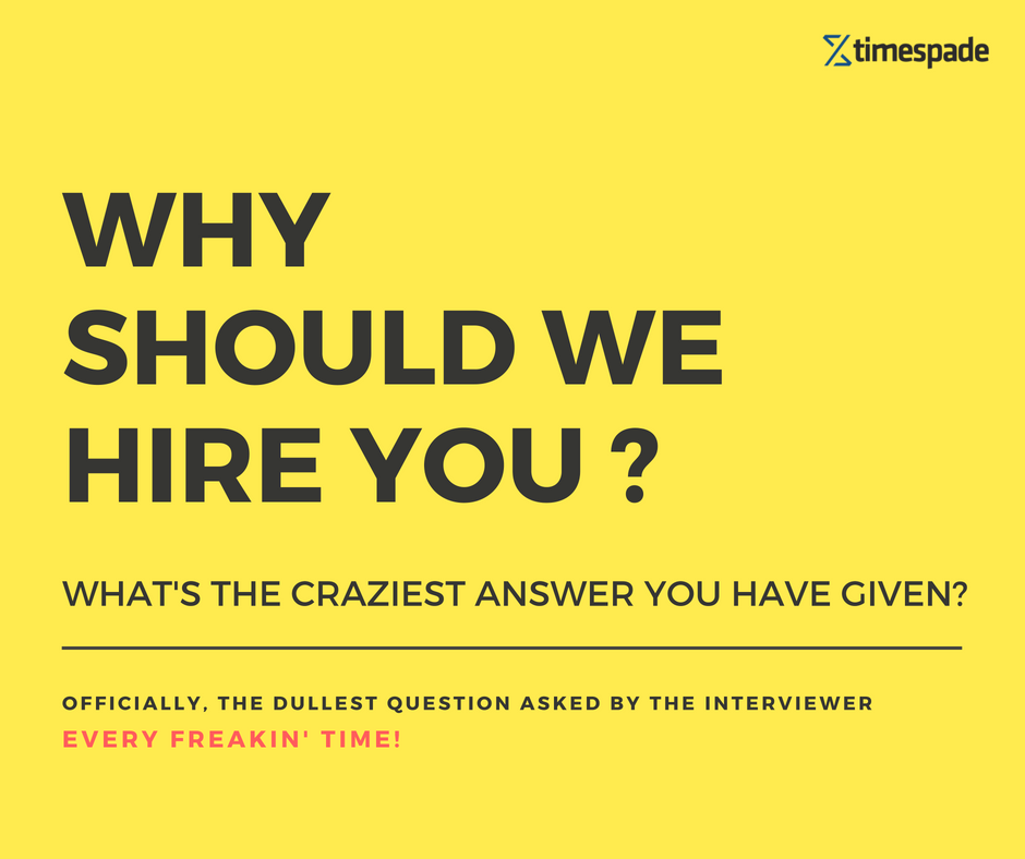 why should an employer hire you