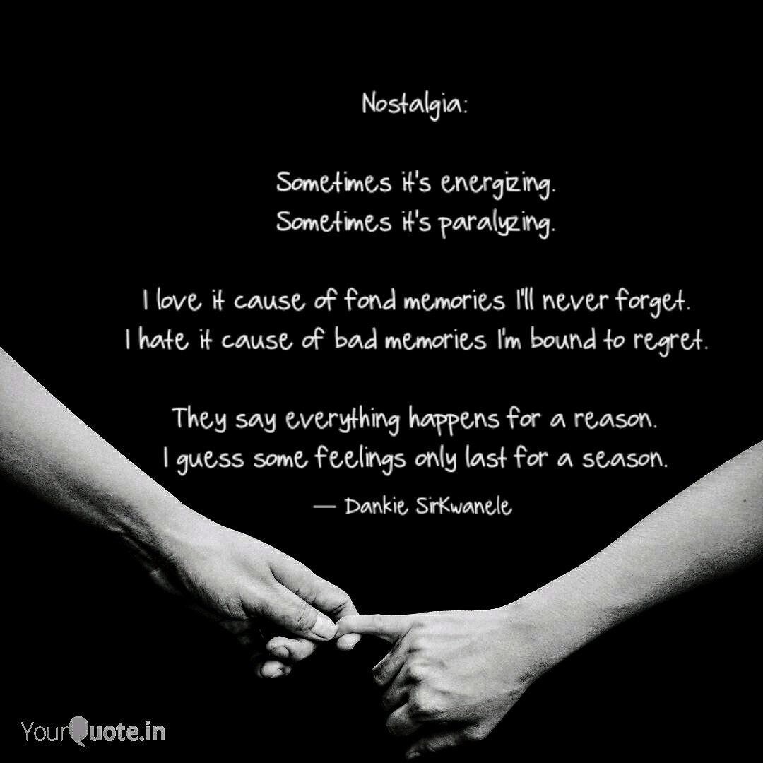 Nostalgia is both energizing and paralyzing. #nostalgia #nostalgic #poetry #PoemYourCity #poetrycommunity<br>http://pic.twitter.com/EH32vNF1pj