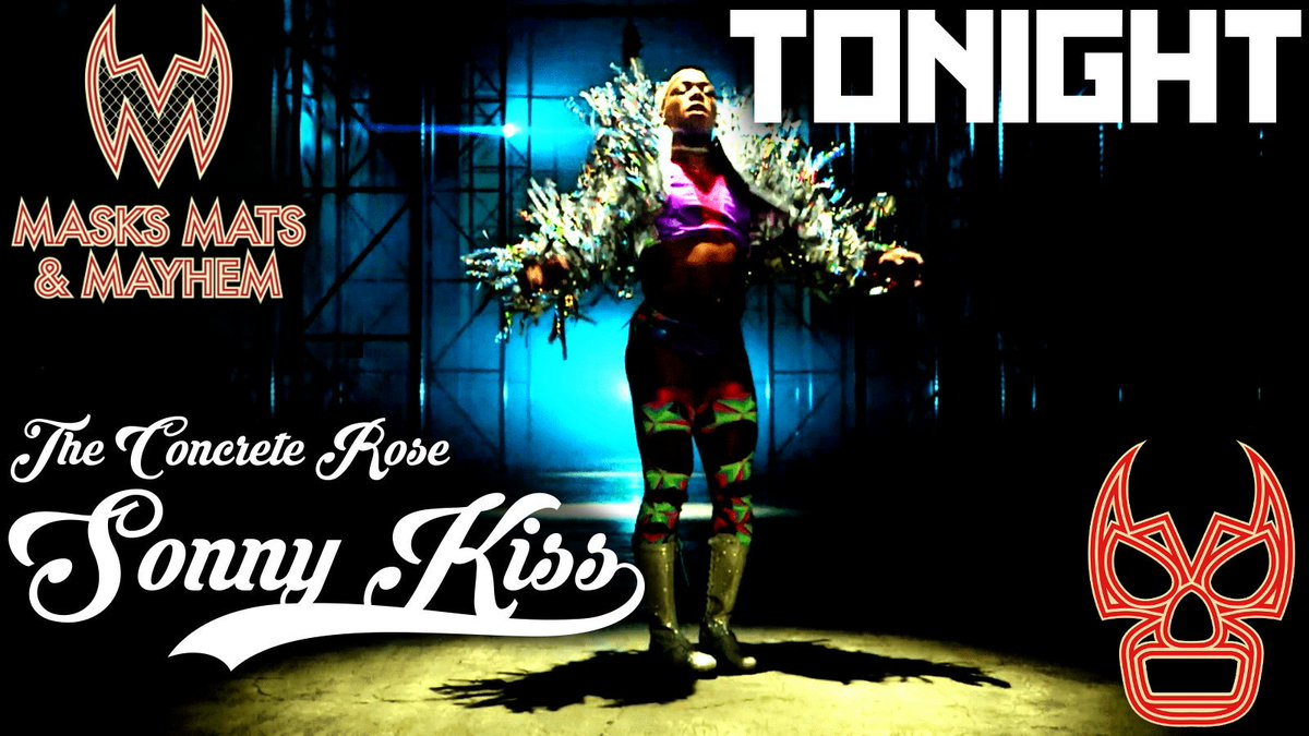 #MMMshow is happy to welcome pro wrestler and #LuchaUnderground season 4 star @SonnyKissXO to the show tonight.  Its time for ya&#39;ll to get to know The Concrete Rose.  Starts around 5PM ish PDT!   https:// youtu.be/TECurc1OMTI  &nbsp;  <br>http://pic.twitter.com/4yP8GH2Kcs