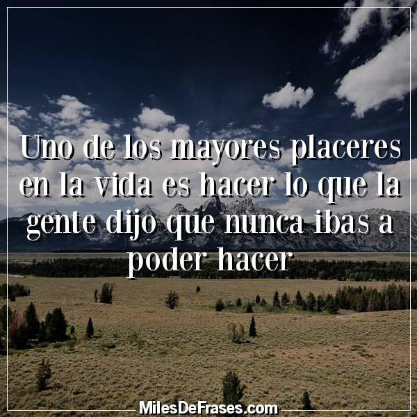 Frases En Imágenes Ar Twitter Uno De Los Mayores Placeres