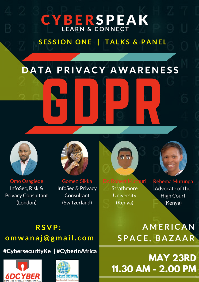 TWO days to go! Ask questions on data privacy &amp; the #GDPR via the hashtag #CyberInAfrica &amp; #CybersecurityKe -- they will answered during the session.  @RehemaAdv @Borderless_i @GomezSikka @Myk_Felix @mambo_sm @kcsfa @4infosec @Vkapiyo @MercyMutemi #MondayMotivation #LegSummit2018 <br>http://pic.twitter.com/CxOrLzugFq