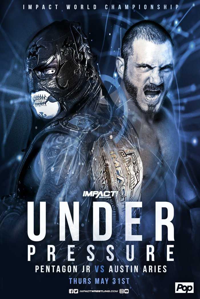 Whos excited for Under Pressure on May 31st featuring @AustinAries vs. @PENTAELZEROM? #IMPACTonPop