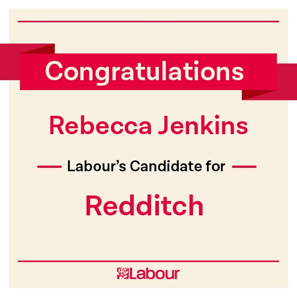 Congratulations Rebecca Jenkins, Labour's candidate for Redditch! https://t.co/fjUAhOq3L4