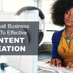A User Guide To Effective Content Creation for Small Business https://t.co/sHJJt8Ow0d via @MissKemya #smallbusiness #contentcreation #createlaunchprofit