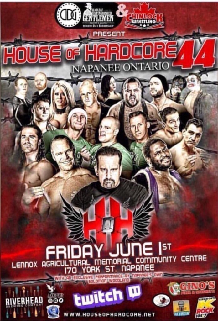House of Hardcore returns to Canada on June 1st!  7:30 PM - 10:30 PM EST LENNOX AGRICULTURAL MEMORIAL COMMUNITY CENTRE, 170 YORK ST Napanee Ontario  Matches to be announced soon. For tickets and more info, go to houseofhardcore.net #HOH44
